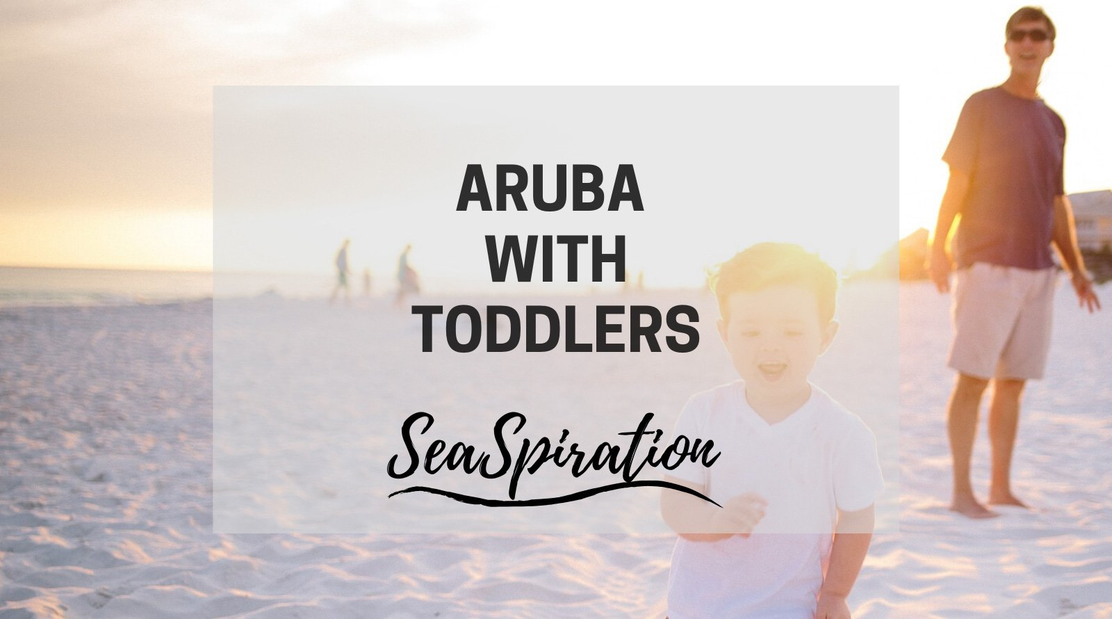Aruba with toddlers