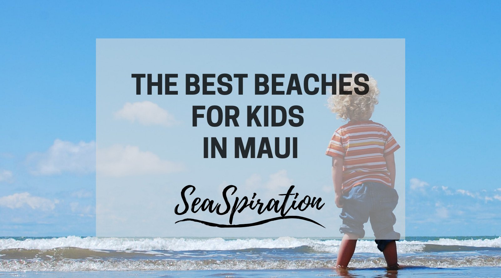 Best beaches for kids in Maui