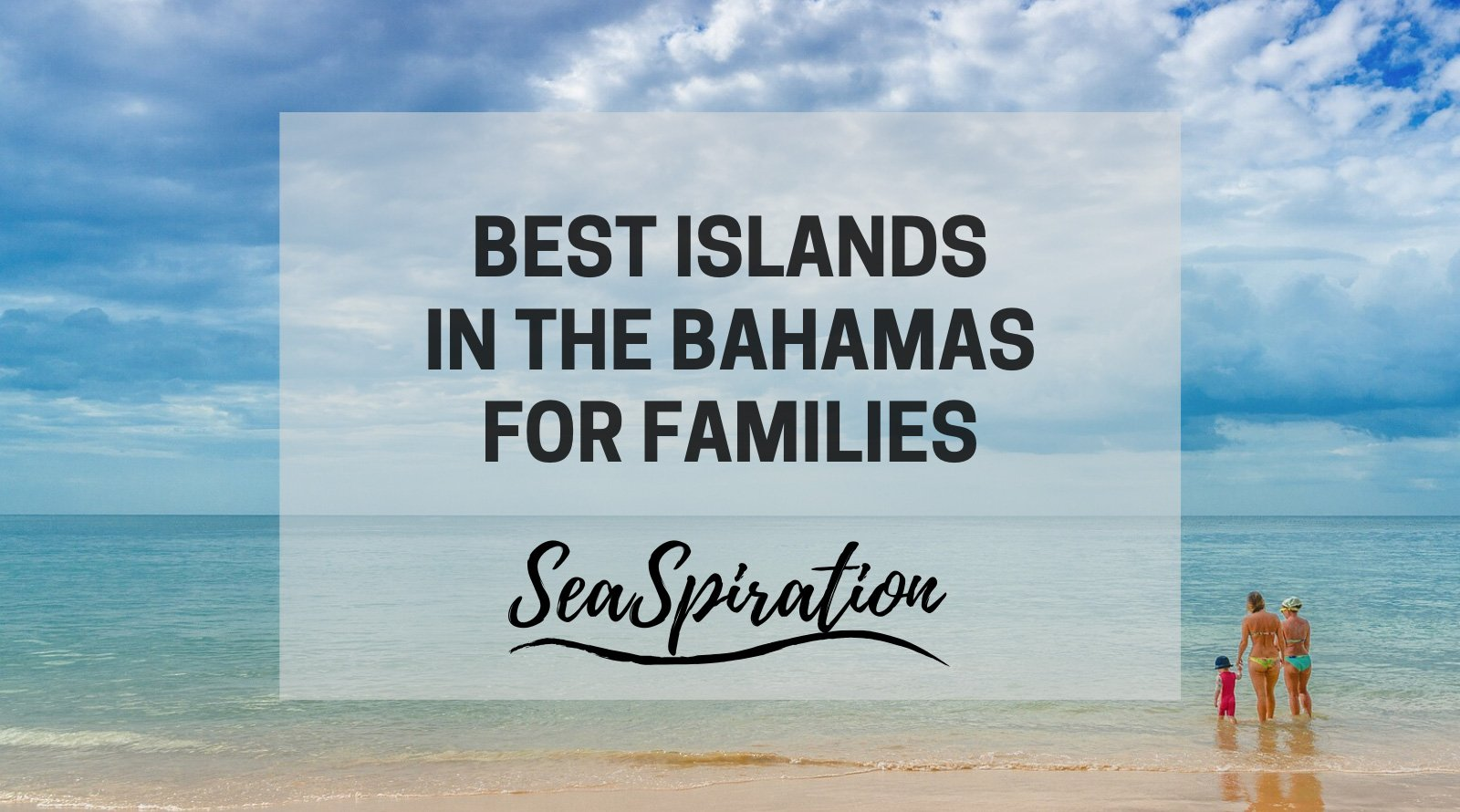Best island in the Bahamas for families