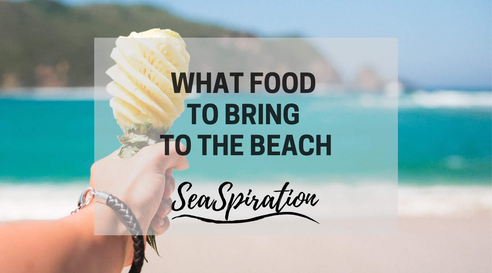 Food to bring to the beach