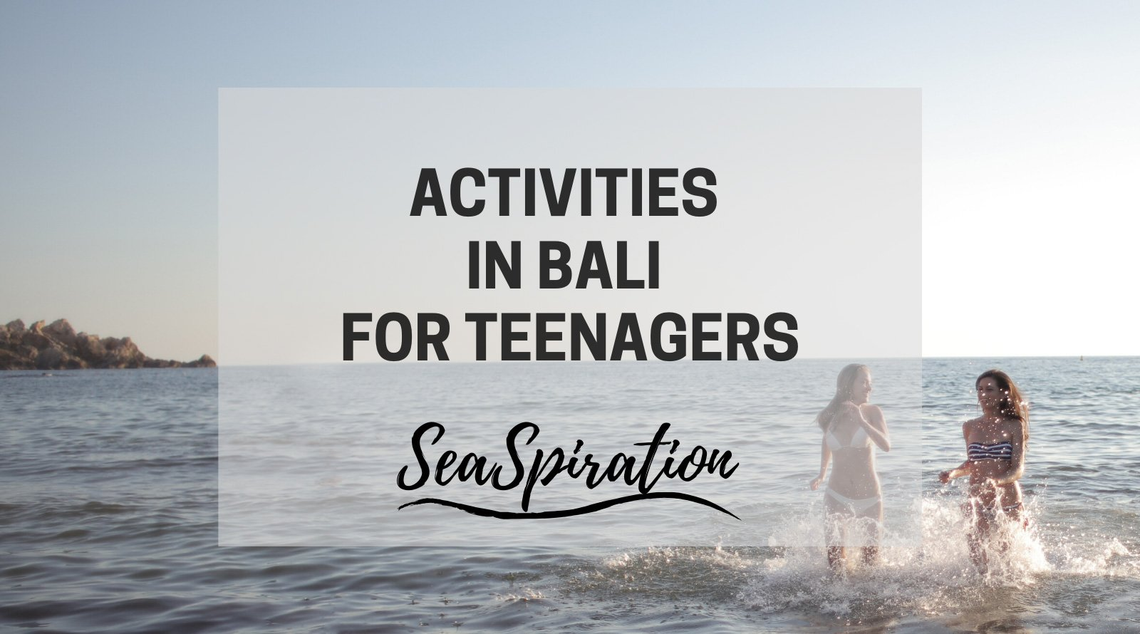 Things to do for teenagers in Bali
