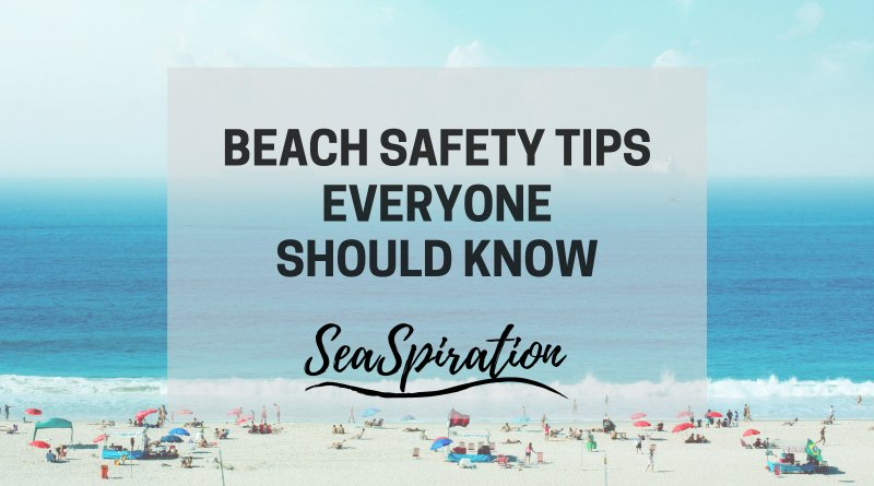 beach safety tips everyone should know