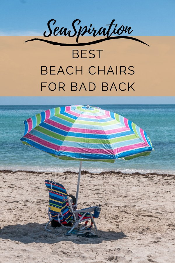 Beach chair for back pain with lumbar support