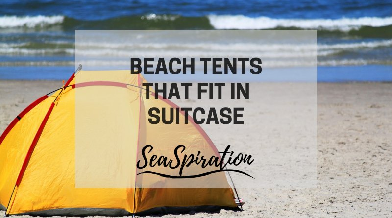 Beach tent that fits in suitcase
