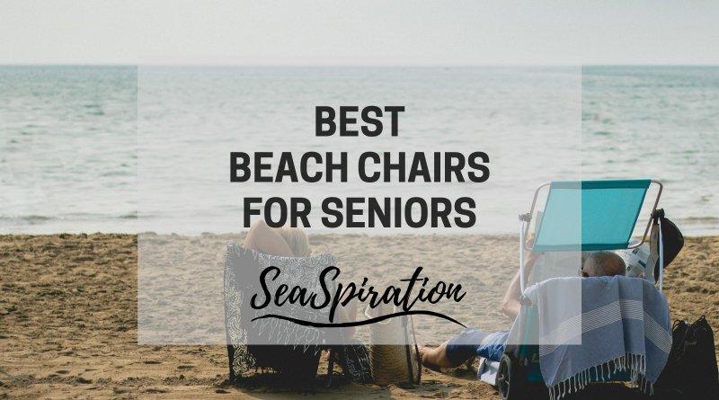 best beach chair for elderly