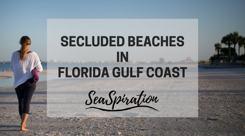 Secluded Beaches in Florida Gulf Coast