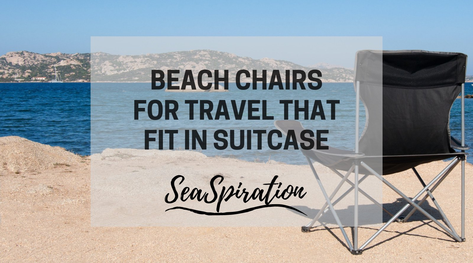 Beach chair that fits in suitcase