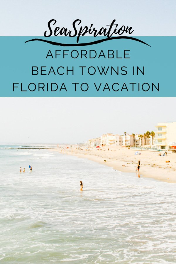 Cheap beach towns in Florida to vacation