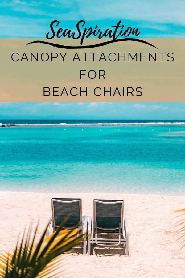 Detachable canopy attachments for beach chairs