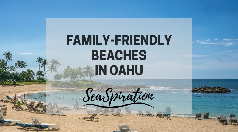 Best beaches in Oahu for families