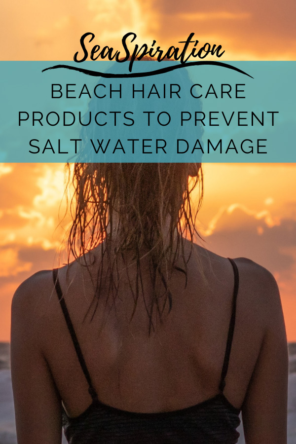 Hair Products to Use At The Beach