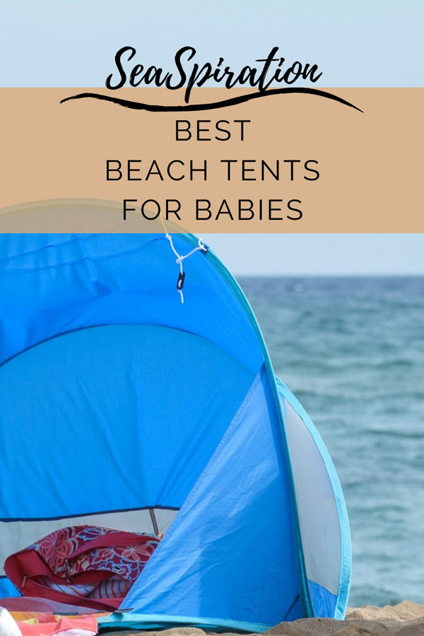 Best beach tents for toddlers and baby