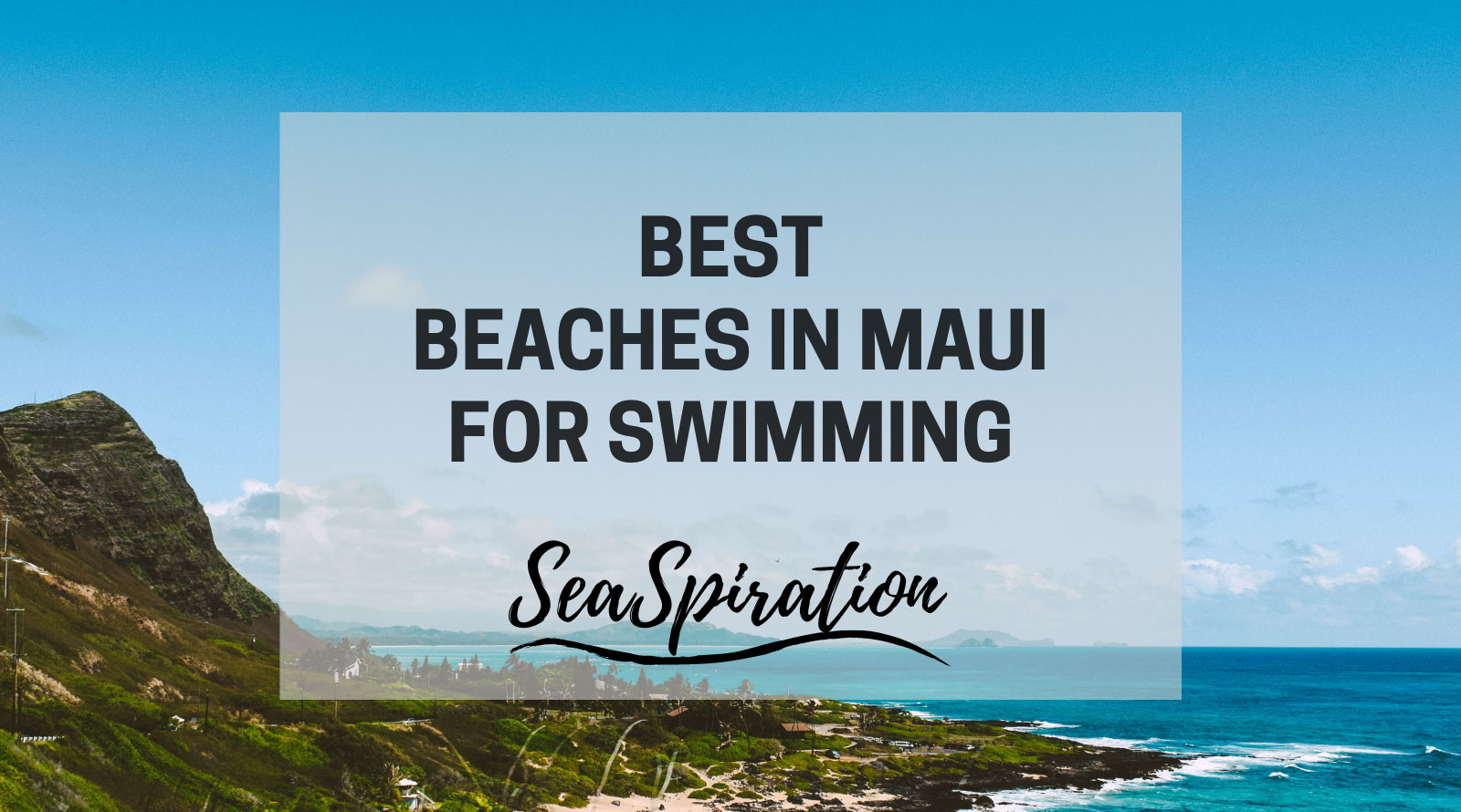 Best beaches in Maui for swimming