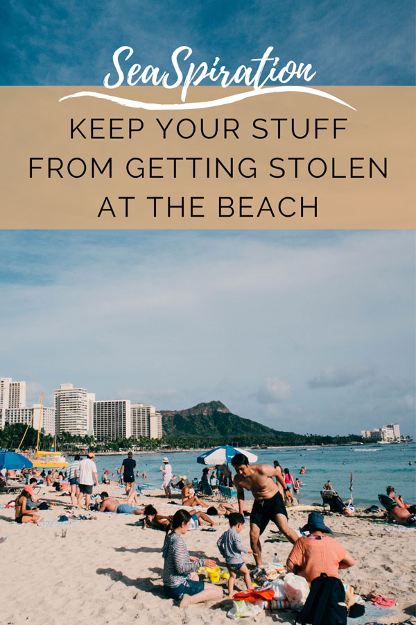 Keep your stuff from getting stolen at the beach